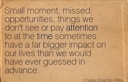 Small moment, missed 