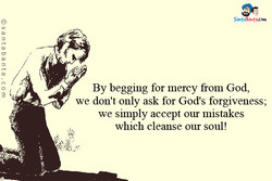 By begging for mercy from God, 