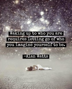 Waking up o who you are 