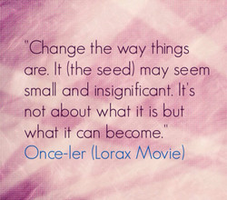 'Change the way things 