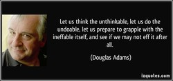 Let us think the unthinkable, let us do the 