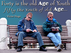 Forty is the old Age of Youth 