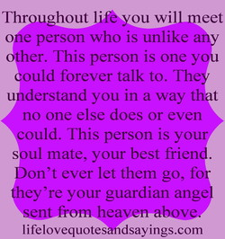 Throughout life you will-meet 