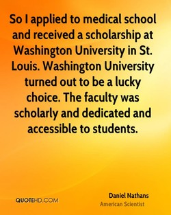 So I applied to medical school 