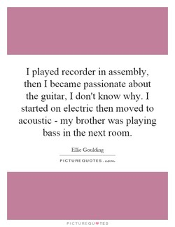 I played recorder in assembly, 
