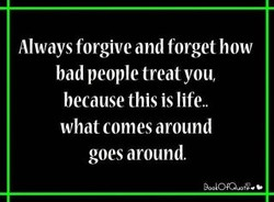 Always forgive and forget how 