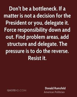 Don't be a bottleneck. If a 