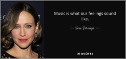 Music is what our feelings sound 