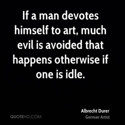 If a man devotes 
