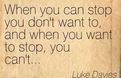 When you can stop 