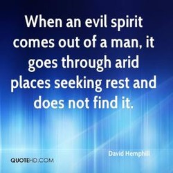 When an evil spirit 