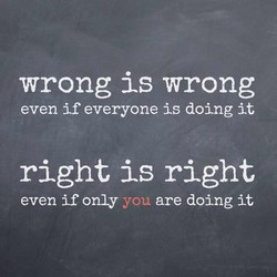 wrong is wrong 