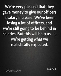 We're very pleased that they 