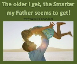 The older I get, the Smarter 