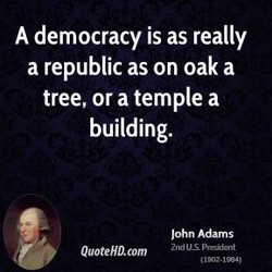 A democracy is as really 