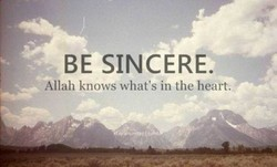 BE SINCERE. 