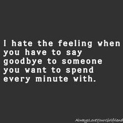 I hate the feeling when 
