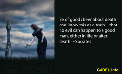 Be of good cheer about death 