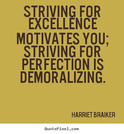 STRIVING FOR 