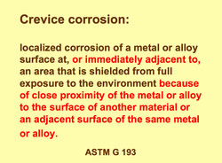 Crevice corrosion: 