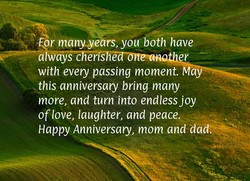 For manyyears, you both have 