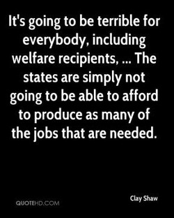 It's going to be terrible for 