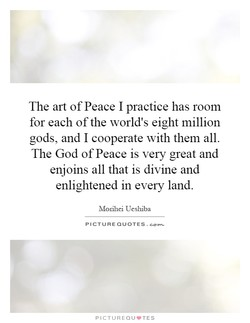 The art of Peace I practice has room 