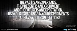 THEPASTISANEXPERIENCE, 