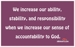 We increase our ability, 