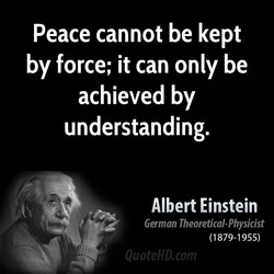 Peace cannot be kept 