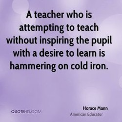 A teacher who is 