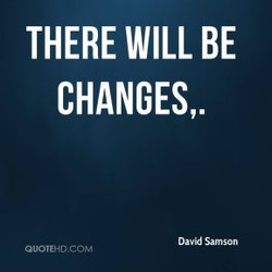 THERE WILL BE 
