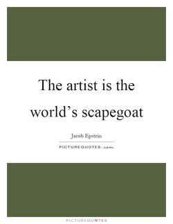 The artist is the 