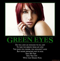 GREEN EYES 