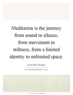 Meditation is the journey 