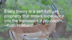 Every theory is a self-fulfil 