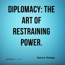 DIPLOMACY: THE 