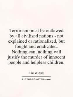 Terrorism must be outlawed