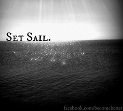 SET SAIL. 