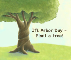 It' Arbor Day - 