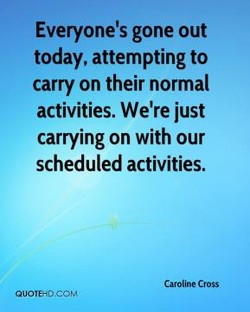 Everyone's gone out 