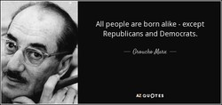 All people are born alike - except 