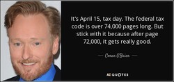 It's April 15, tax day. The federal tax 
