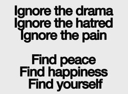 Ignore the drama 