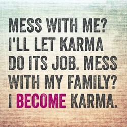 MESS WITH ME? 