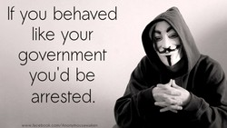 If YOU behaved 