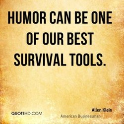 HUMOR CAN BE ONE 