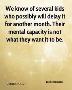 We know of several kids 
