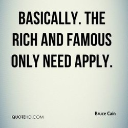 BASICALLY. THE 