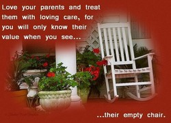 Love your parents and treat 